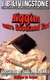 Higgins contre Scotland Yard