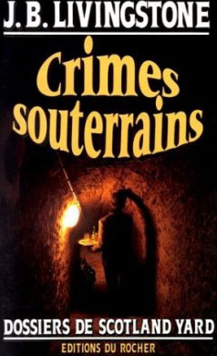 Crimes souterrains